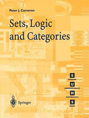 Sets, Logic and Categories - Springer Undergraduate Mathematics Series (Paperback)