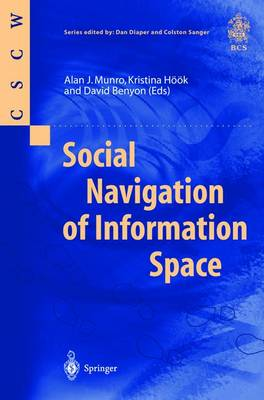 Social Navigation of Information Space - Computer Supported Cooperative Work (Paperback)