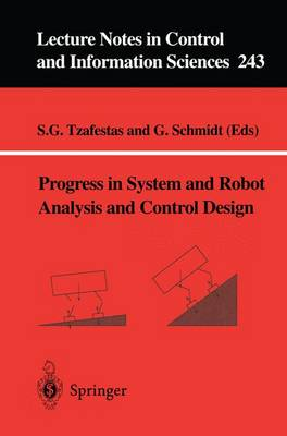 Progress in System and Robot Analysis and Control Design - Lecture Notes in Control and Information Sciences 243 (Paperback)