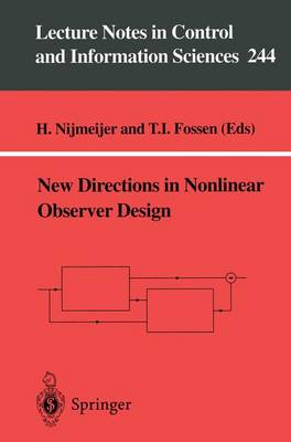 New Directions in Nonlinear Observer Design - Lecture Notes in Control and Information Sciences 244 (Paperback)