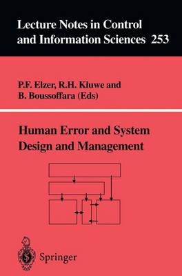 Human Error and System Design and Management - Lecture Notes in Control and Information Sciences 253 (Paperback)