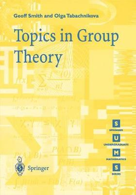 Topics in Group Theory - Springer Undergraduate Mathematics Series (Paperback)