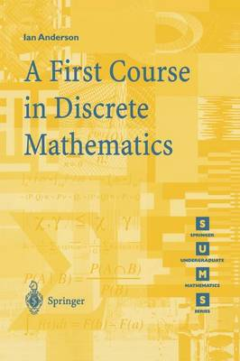A First Course in Discrete Mathematics - Springer Undergraduate Mathematics Series (Paperback)