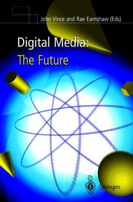 Digital Media: The Future (Hardback)