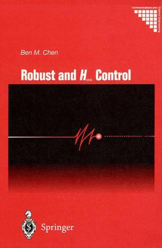 Robust and H_ Control - Communications and Control Engineering (Hardback)