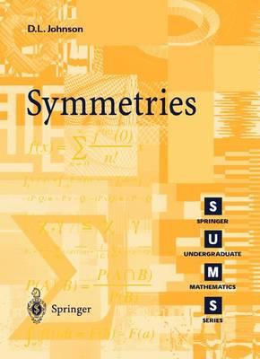 Symmetries - Springer Undergraduate Mathematics Series (Paperback)