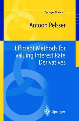 Efficient Methods for Valuing Interest Rate Derivatives - Springer Finance (Hardback)