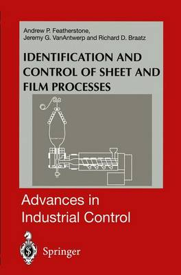 Identification and Control of Sheet and Film Processes - Advances in Industrial Control (Hardback)