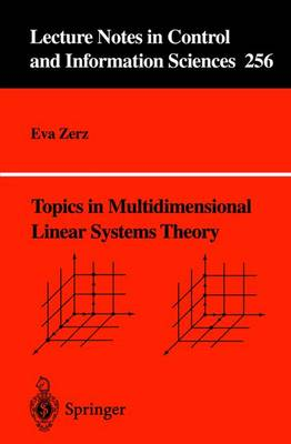 Topics in Multidimensional Linear Systems Theory - Lecture Notes in Control and Information Sciences 256 (Paperback)