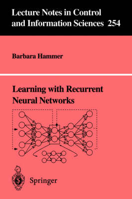 Learning with Recurrent Neural Networks - Lecture Notes in Control and Information Sciences 254 (Paperback)