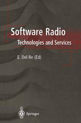 Software Radio: Technologies and Services (Paperback)