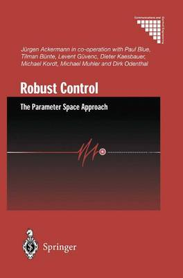 Robust Control: The Parameter Space Approach - Communications and Control Engineering (Hardback)