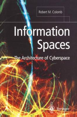 Information Spaces: The Architecture of Cyberspace (Paperback)