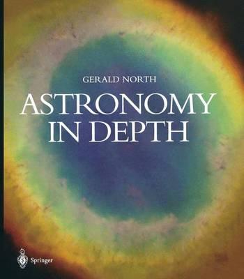 Astronomy in Depth (Paperback)