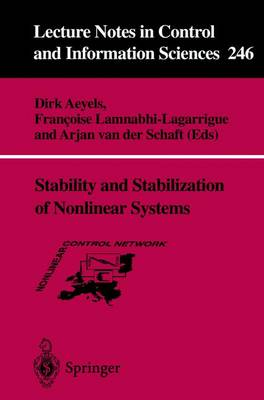 Stability and Stabilization of Nonlinear Systems - Lecture Notes in Control and Information Sciences 246 (Paperback)