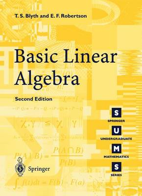 Basic Linear Algebra - Springer Undergraduate Mathematics Series (Paperback)