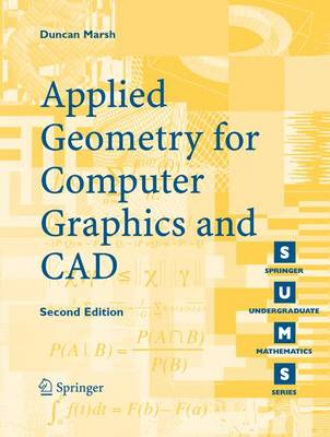 Applied Geometry for Computer Graphics and CAD - Springer Undergraduate Mathematics Series (Paperback)