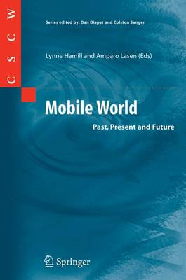 Mobile World: Past, Present and Future - Computer Supported Cooperative Work (Paperback)