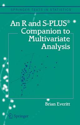 An R and S-Plus (R) Companion to Multivariate Analysis - Springer Texts in Statistics (Hardback)