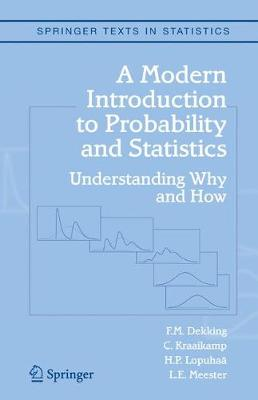 A Modern Introduction to Probability and Statistics: Understanding Why and How - Springer Texts in Statistics (Hardback)