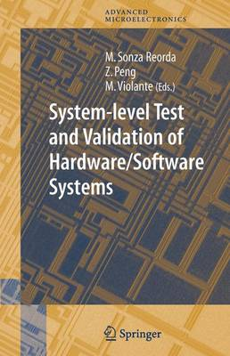 System-level Test and Validation of Hardware/Software Systems - Springer Series in Advanced Microelectronics 17 (Hardback)