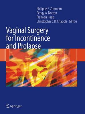 Vaginal Surgery for Incontinence and Prolapse (Hardback)