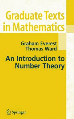 An Introduction to Number Theory - Graduate Texts in Mathematics 232 (Hardback)