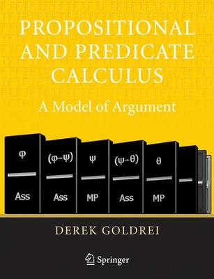 Propositional and Predicate Calculus: A Model of Argument (Paperback)