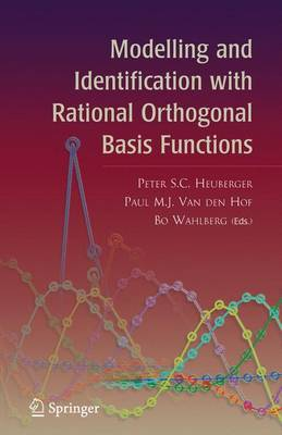 Modelling and Identification with Rational Orthogonal Basis Functions (Hardback)