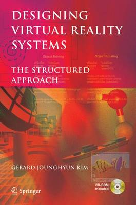 Designing Virtual Reality Systems: The Structured Approach