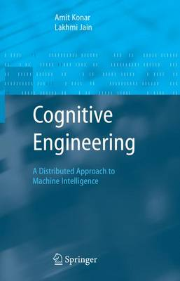 Cognitive Engineering: A Distributed Approach to Machine Intelligence - Advanced Information and Knowledge Processing (Hardback)