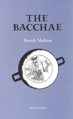 The Bacchae: After Euripides (Paperback)