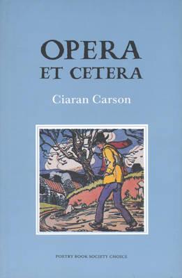 Opera et Cetera (Hardback)
