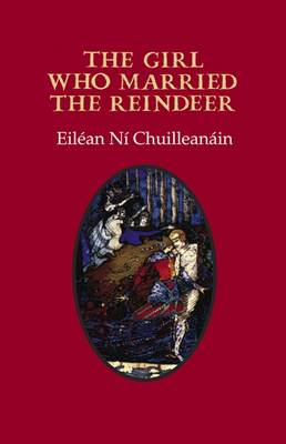The Girl Who Married the Reindeer (Paperback)