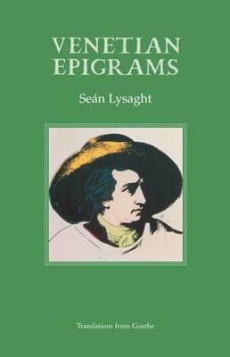 Venetian Epigrams: Translations from Goethe (Paperback)