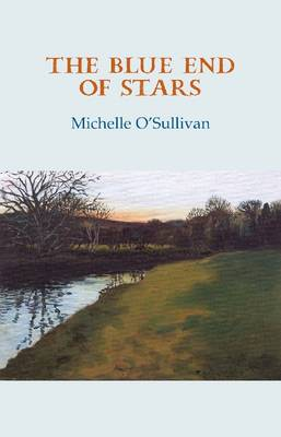 The Blue End of Stars (Paperback)
