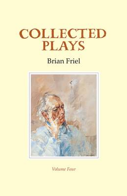 Collected Plays: Volume 4 (Hardback)