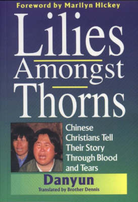 Lilies Amongst Thorns (Paperback)