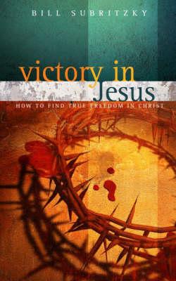 Victory in Jesus (Paperback)