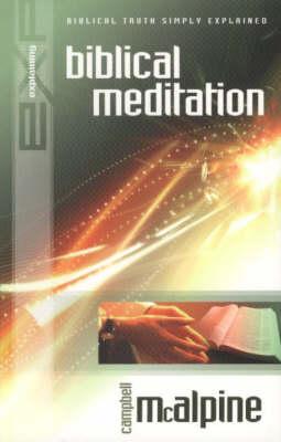 Explaining Biblical Meditation - New Explaining S. (Paperback)