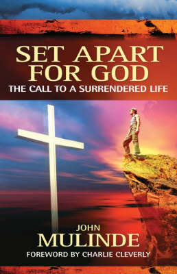 Set Apart for God: The Call to a Surrendered Life (Paperback)