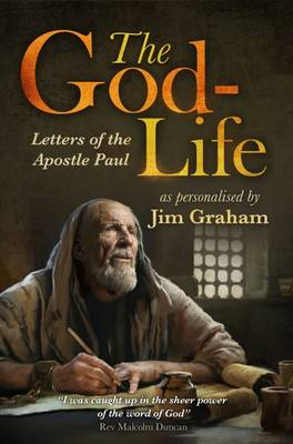 The God-Life: Letters of the Apostle Paul (Paperback)