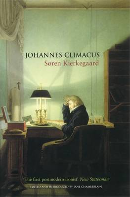 Johannes Climacus: Or: A Life of Doubt (Paperback)