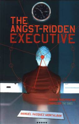 The Angst-Ridden Executive (Paperback)