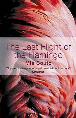 The Last Flight of the Flamingo (Paperback)