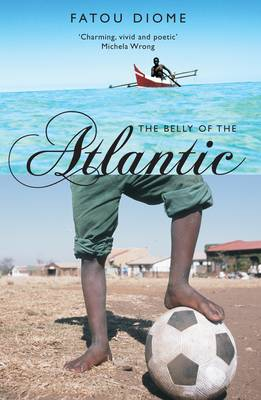 The Belly of the Atlantic (Paperback)