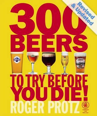 300 Beers to Try Before You Die (Paperback)