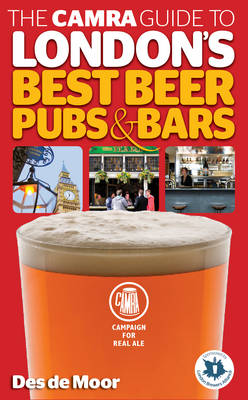 The CAMRA Guide to London's Best Beer, Pubs & Bars (Paperback)