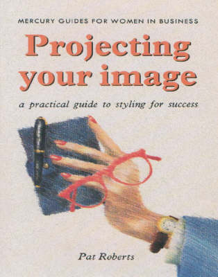 Living Images: A Practical Guide to Styling for Success (Paperback)