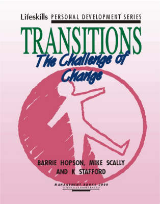Transitions: The Challenge of Change - Lifeskills personal development series (Paperback)